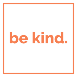 Be kind square lettering