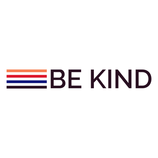 Be kind stripes lettering