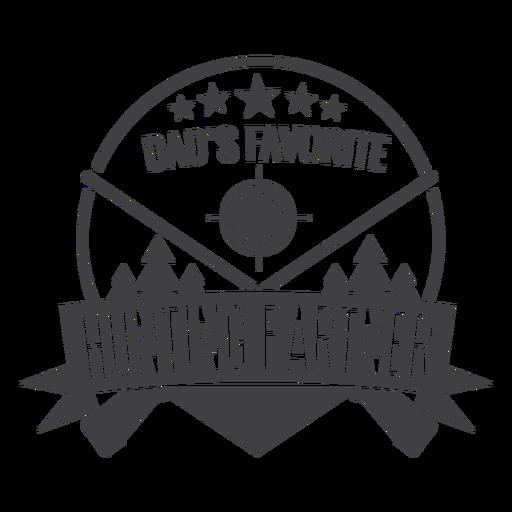 Dad favorite hunting partner badge logo Transparent PNG