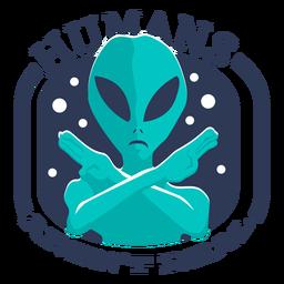 Los humanos alienígenas divertidos no son una insignia real