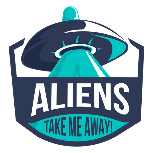 Divertido alien ufo llévame insignia Transparent PNG
