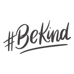Hashtag be kind handwritten lettering