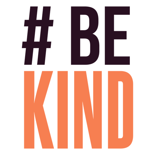 Hashtag be kind lettering
