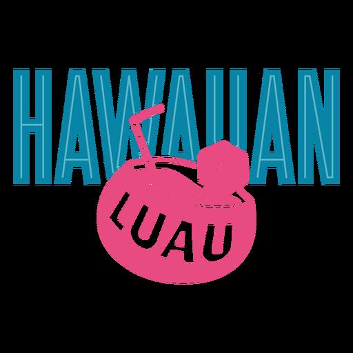 Luau coconut hawaiian lettering Transparent PNG