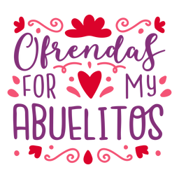 Ofrendas abuelitos lettering composition