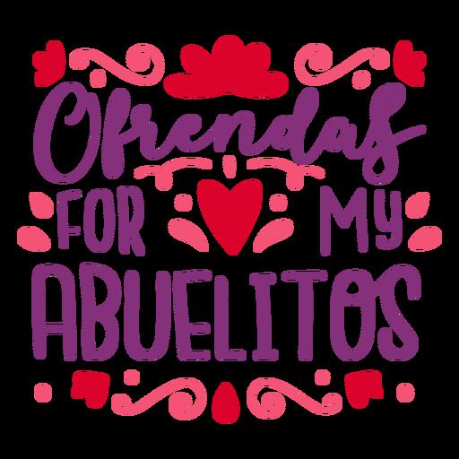Ofrendas abuelitos lettering composition