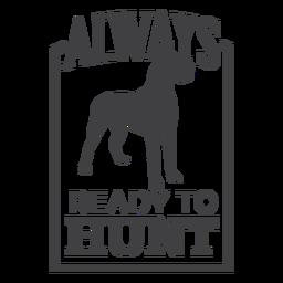 Pronto, caça, cão, caça, distintivo, logotipo