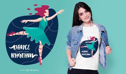 Diseño de camiseta con cita de bailarina