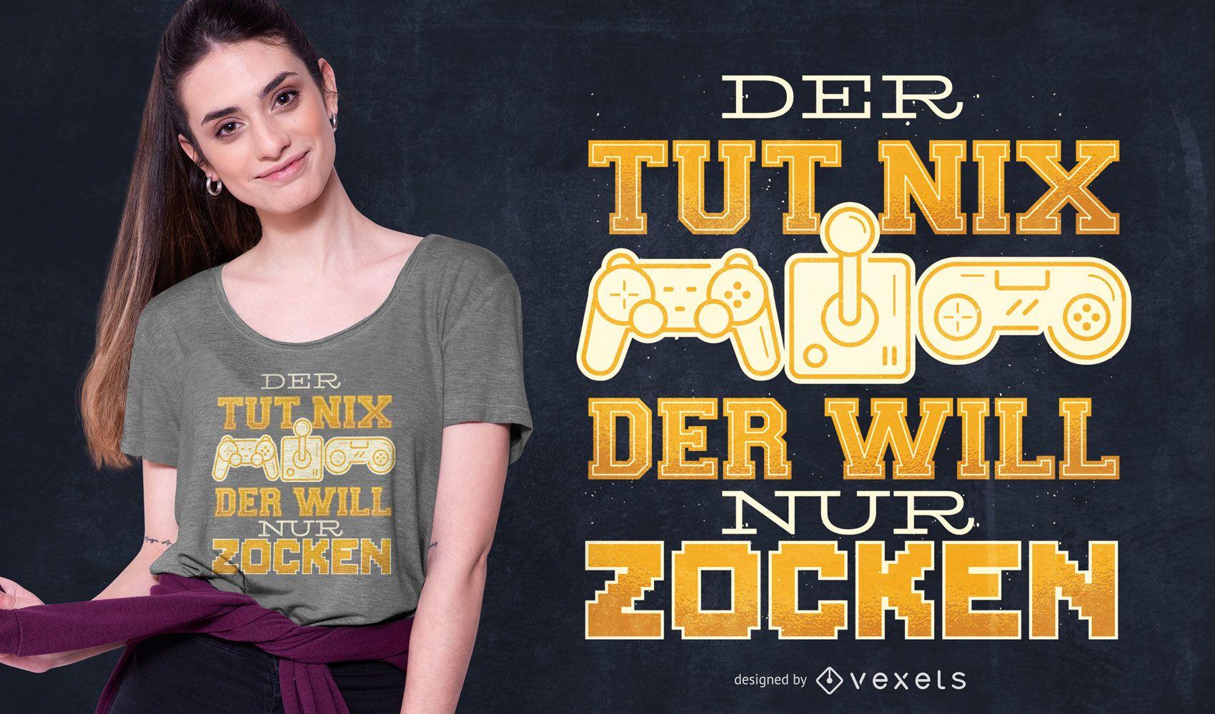Diseño de camiseta de cita alemana de juego