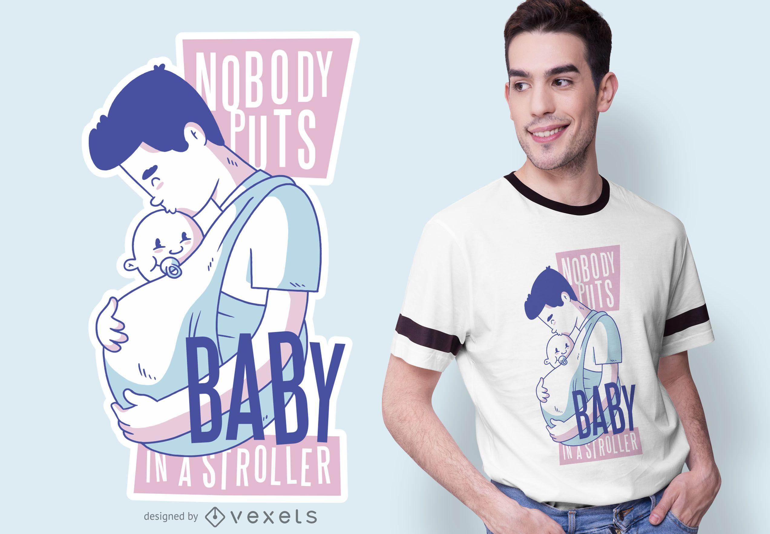 Babywearing Dad Quote T-shirt Design