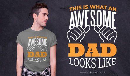 Impresionante diseño de camiseta con cita de papá