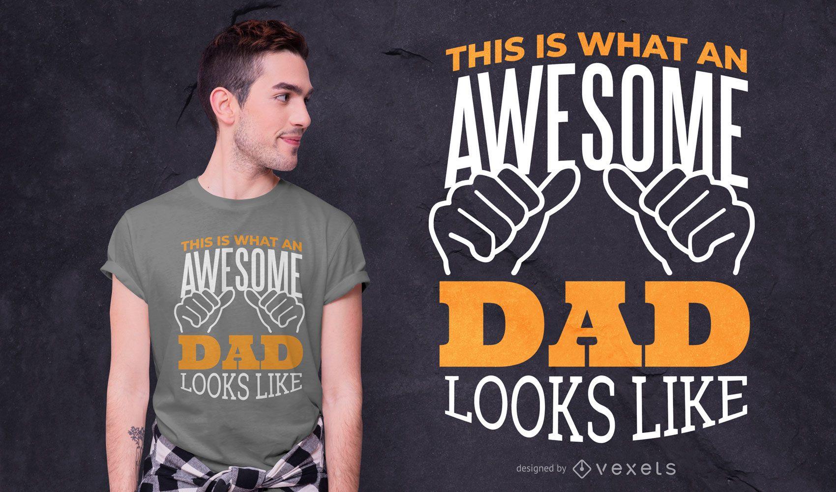 Design incrível de t-shirt com citações do pai