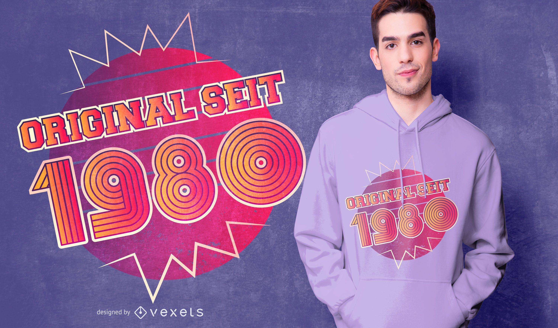 Design original de camiseta de aniversário alemão de 1980