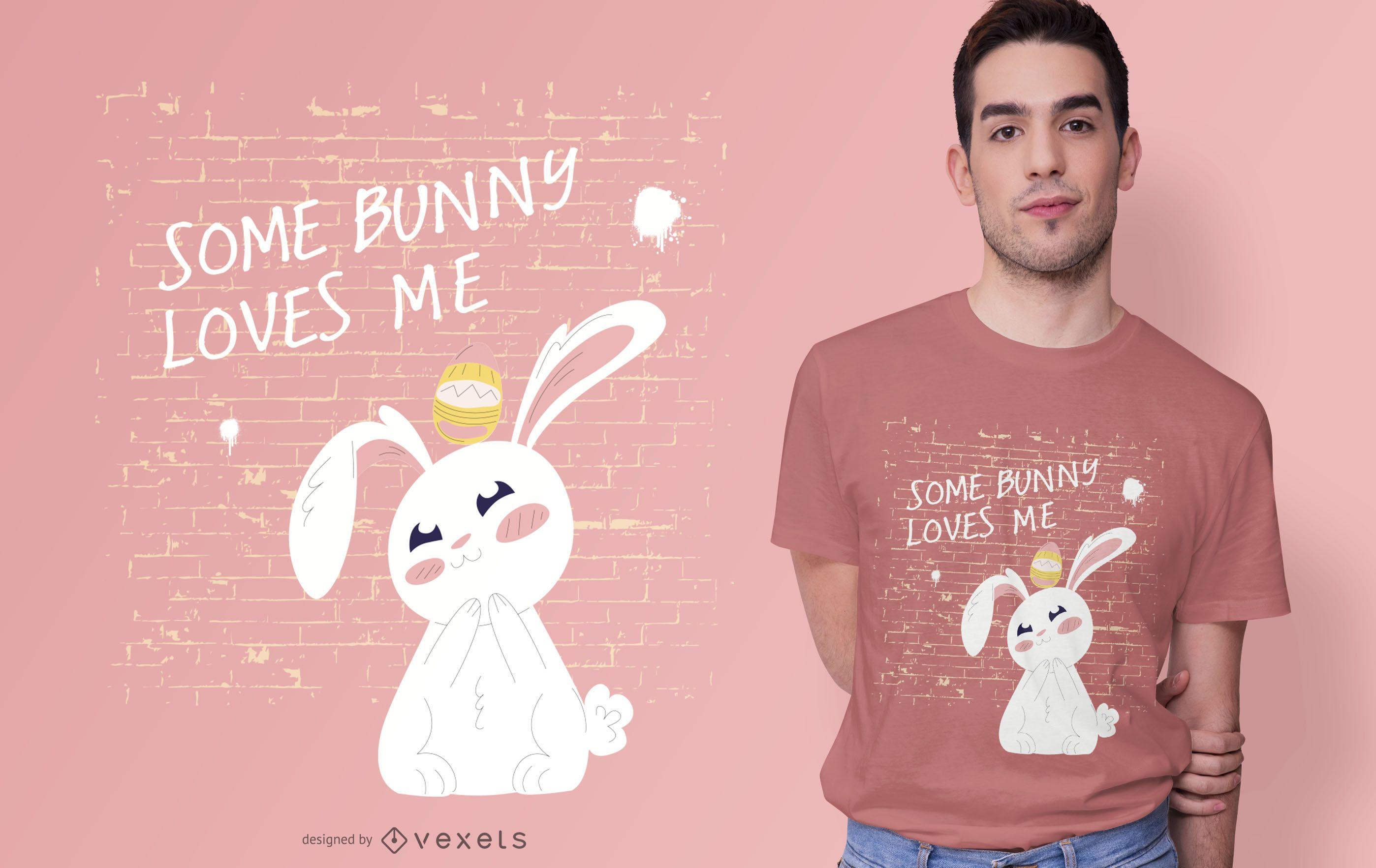 Diseño de camiseta Easter Bunny Love Quote