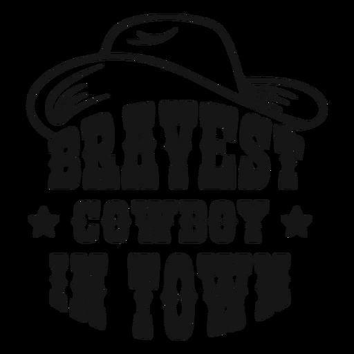 Bravest cowboy badge