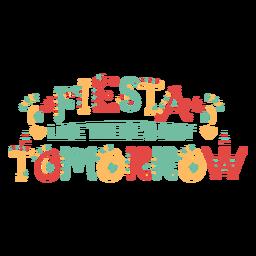Fiesta como si no hubiera mañana