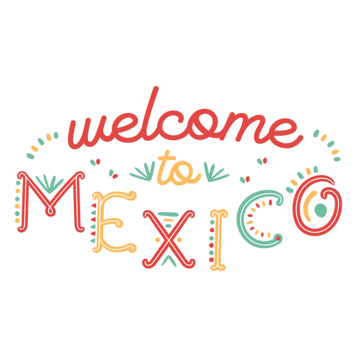 Welcome to mexico lettering