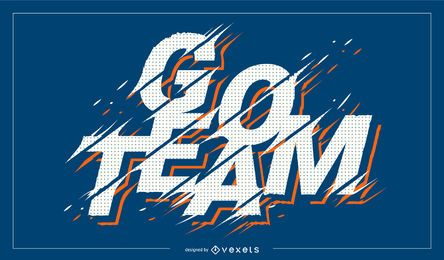 Go Team Sports Quote Design