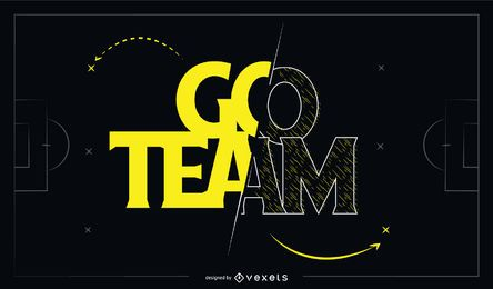 Go Team Sports Lettering Quote Design