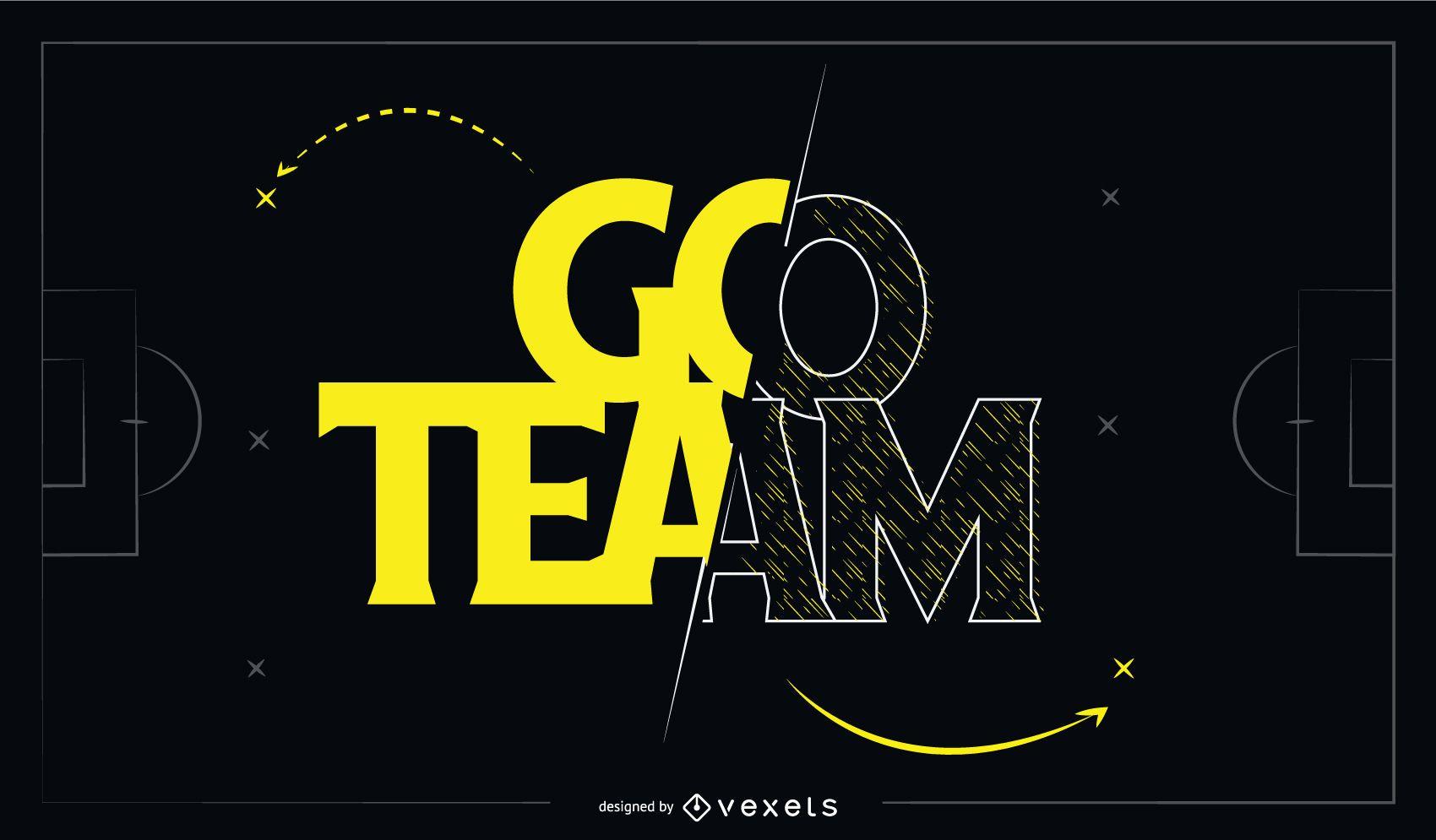 Design de citações de letras Go Team Sports