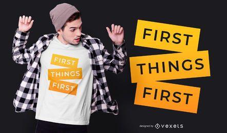 Design de t-shirt de primeiras citações de primeiras coisas