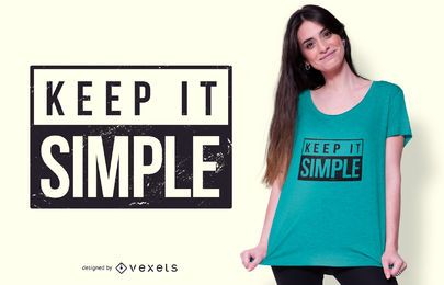 Diseño de camiseta Keep It Simple Quote