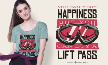 Lift pass quote t-shirt design