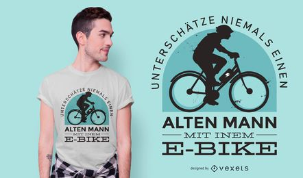 E-Bike Deutsch Zitat T-Shirt Design