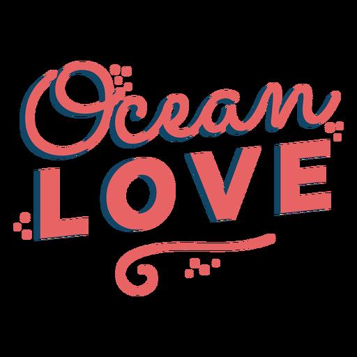 Ocean lettering ocean love Transparent PNG