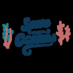 Letras de oceano salvar os oceanos