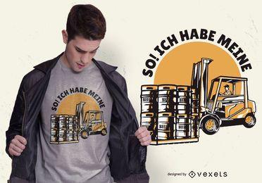 Diseño de camiseta con cita alemana de la carretilla elevadora de cerveza