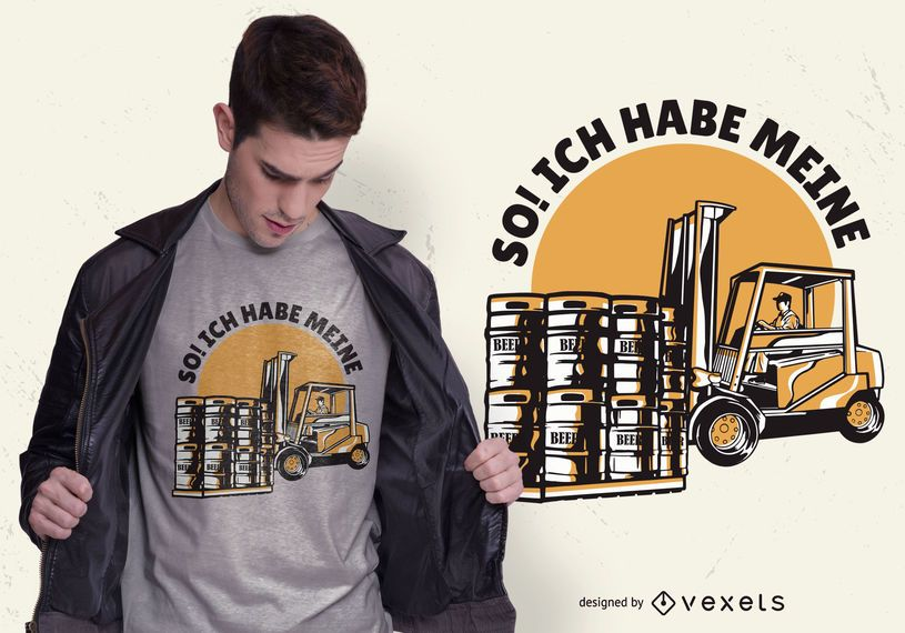 Beer Forklift German Quote T-shirt Design