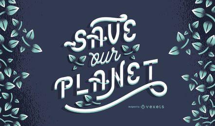 Speichern Sie unser Planet Lettering Design