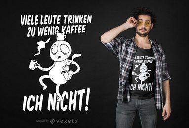 Diseño divertido de la camiseta de la cita alemana del café