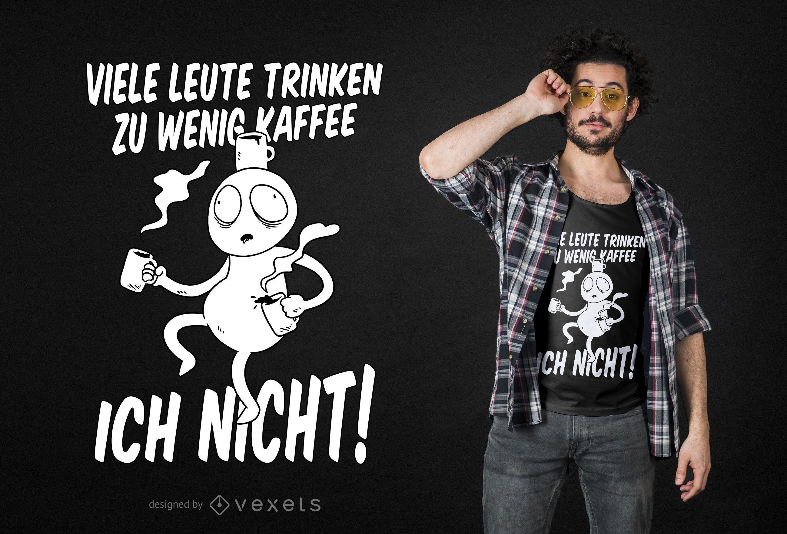 Design engraçado de camisetas com citações alemãs do café