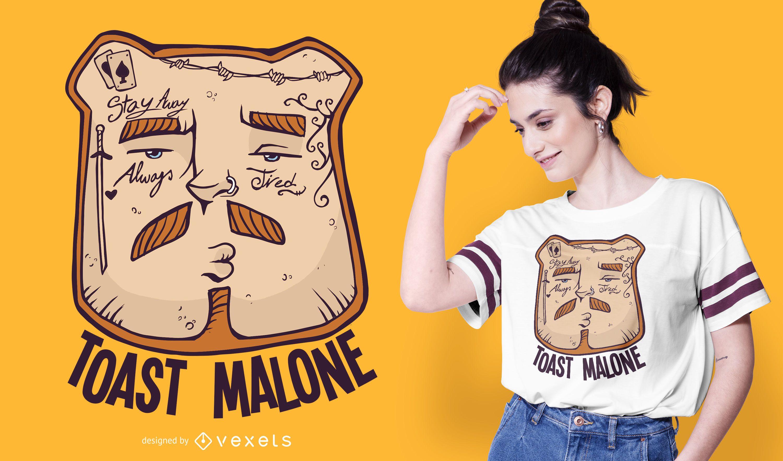 Toast Malone Funny T-shirt Design