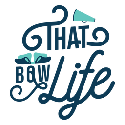 Bow life cheer lettering