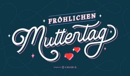 Glücklicher Muttertag deutscher Schriftzug