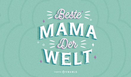 Mother's day german lettering