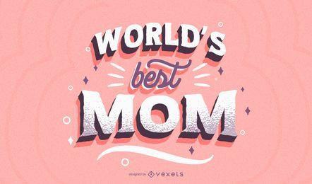 Beste Mutter Schriftzug Design