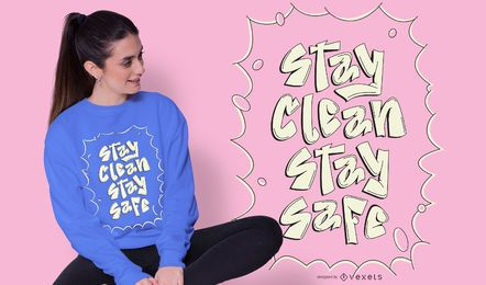 Diseño de camiseta Stay Clean Stay Safe