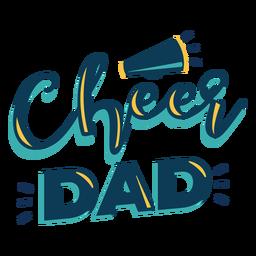 Letras de alegría para papá