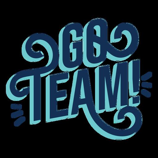 Go team lettering