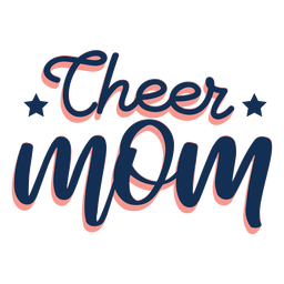 To cheer mom lettering