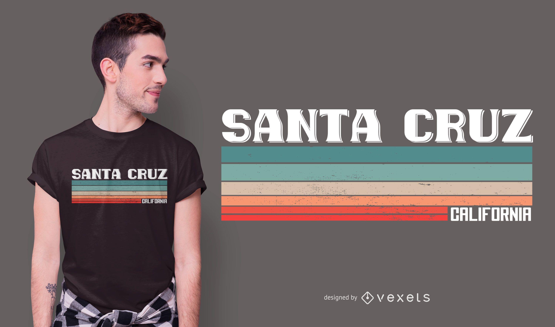 Design de camisetas de citações de Santa Cruz Califórnia