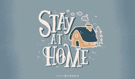 Bleiben Sie zu Hause Covid Schriftzug Design