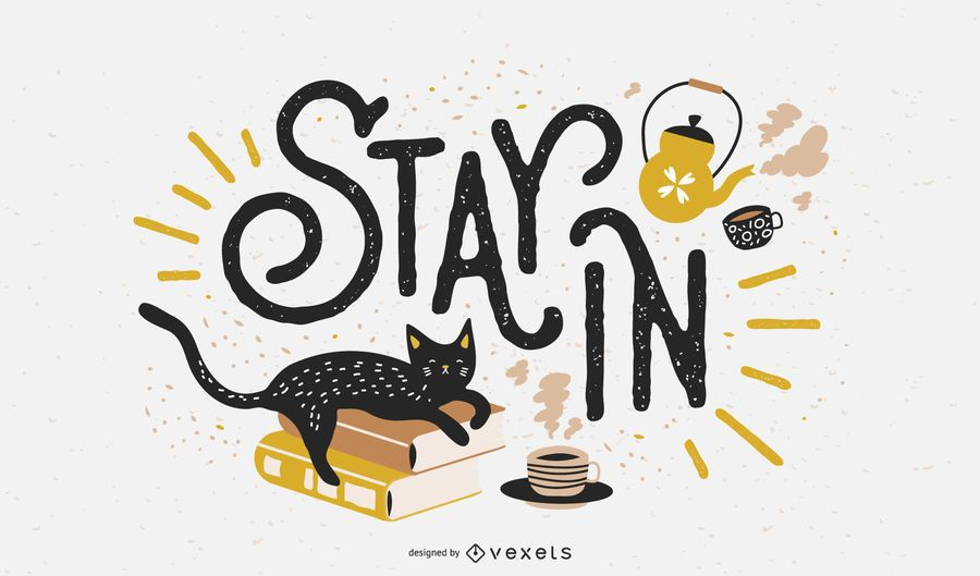 Stay in covid lettering design