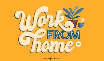 Trabalhe em casa letras ambiciosas