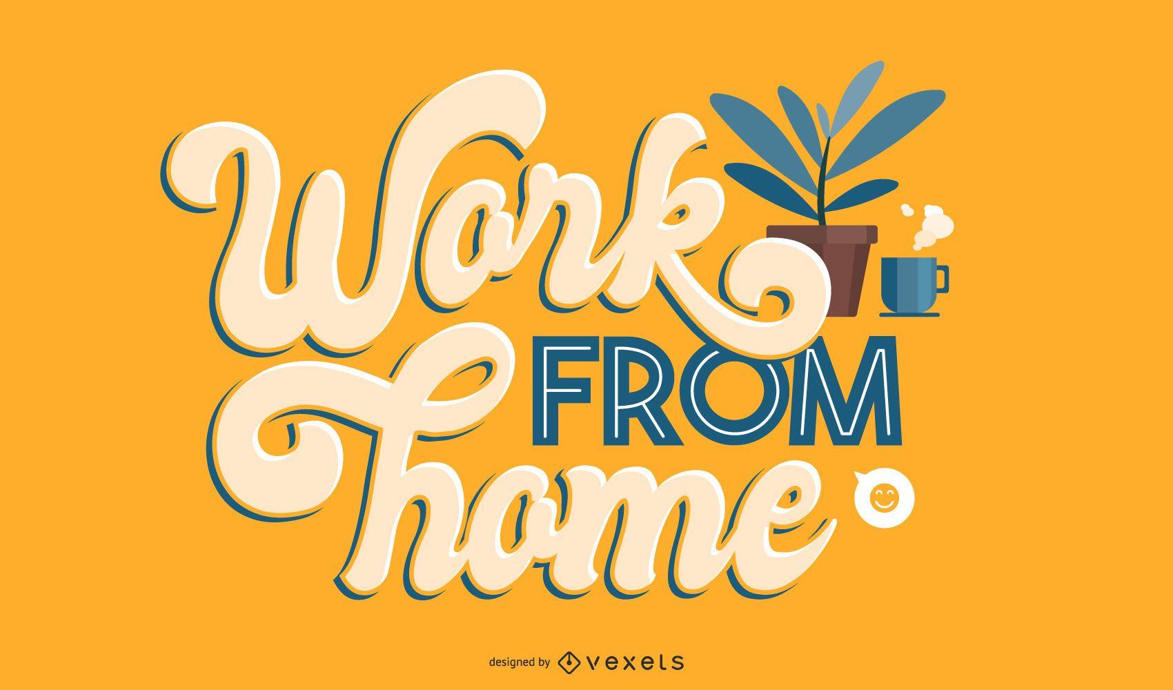 Trabajar desde casa covid lettering