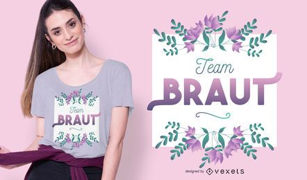 Team braut t-shirt design